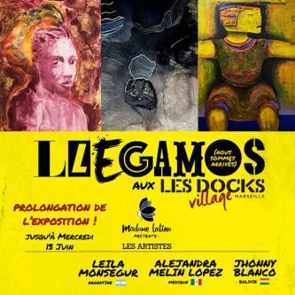 "Exposition ""Llegamos"" aux Les Docks Village, Marseille"